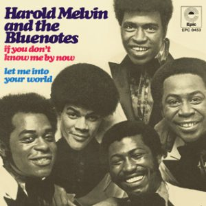 Harold Melvin & The Blues Notes - If You Don't Know Me By Now
