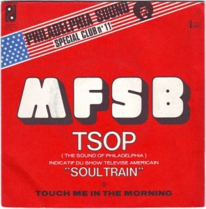 M.F.S.B - T.s.o.p (The Sound Of Philadelphia)