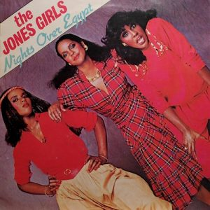 The Jones Girls - Night Over Egypt