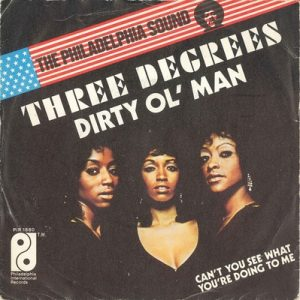 The Three Degrees - Dirty Old Man