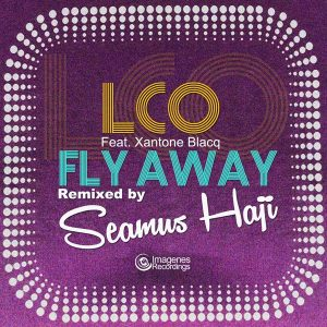 LCO - Fly Away (Seamus Haji Club Remix)