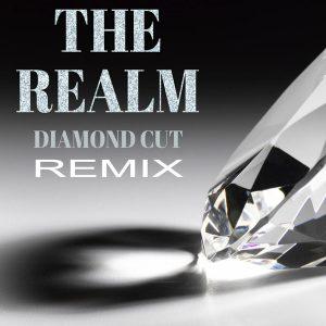 The Realm - Diamond Cut (remix)