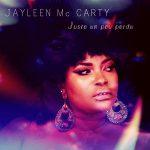 Jayleen Mc Carty –  Juste un peu perdu