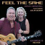 Feel the same de Dave Mascal featuring Julia Quin est remixé par Georgie B (mars 2021)