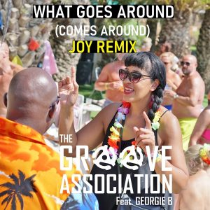 The groove association featuring Georgie B - What goes around