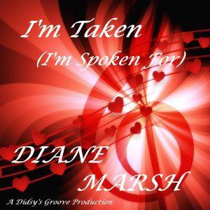 Diane Marsh - I'm Taken (I'm Spoken For)