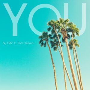 ERBF (Featuring Sam Heavens) - You