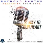 Raymond Barton – The Way to Your Heart (4 mai 2021)