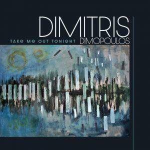 Dimitris Dimopoulos - Take Me Out Tonigh