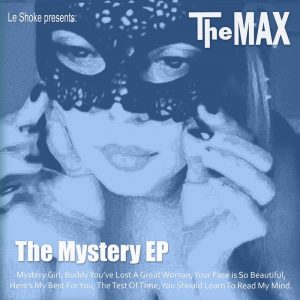 The Max - Mystery Girl