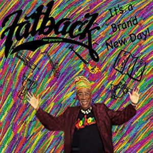 Fatback Band New Generation Feauring Isabella Dunn Gordon - Dem Words et Brand new day