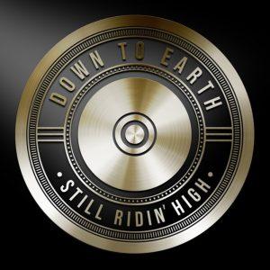 Down To Earth - Still Ridin' High