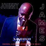 Johnny James aka Dr. J – Slippin' Stepper's (remix par Nigel Lowis) [septembre 2021]