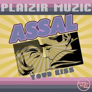 Assal - Your kiss